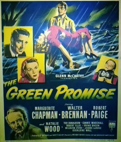 La Promesa Verde (The Green Promise) (1949)