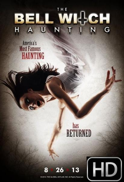 The+Bell+Witch+Haunting+(2013)+Hnmovies