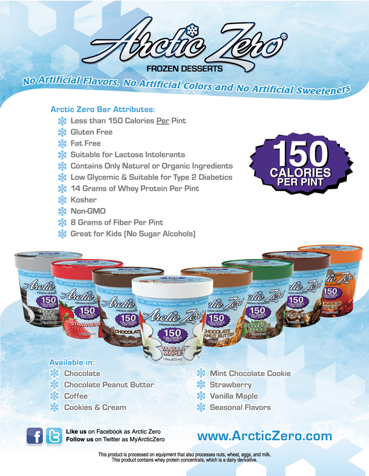Arctic Zero is a high quality guilt free frozen dessert that is all natural, gluten free, suitable for lactose intolerants, and low glycemic.