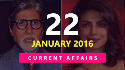 Current Affairs 22 January 2016