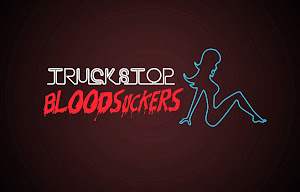 Feature Film: Truckstop Bloodsuckers