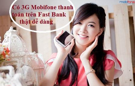 Thanh toán cước điện, nước, di động cùng Fast Bank Mobifone