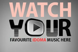 Watch your favourite Idoma music here