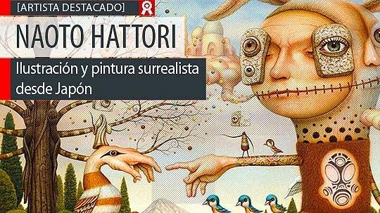 Ilustración y pintura surrealista de NAOTO HATTORI