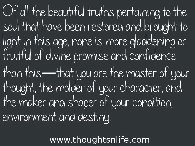 Thoughtsnlife: You are the master of your thought