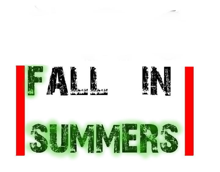 FALL IN SUMMERS