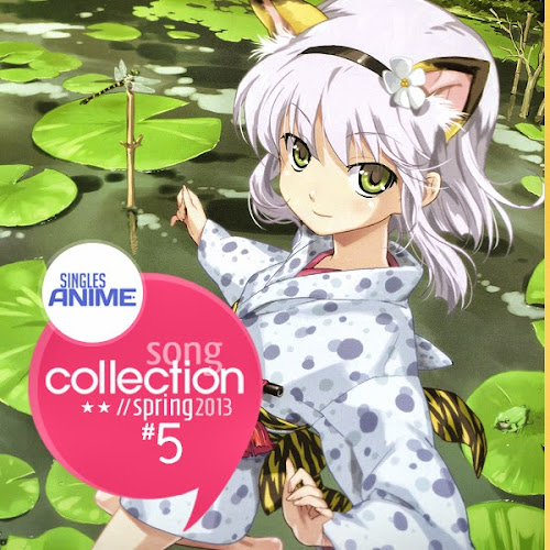 Singles Anime Song Collection #5 Spring 2013
