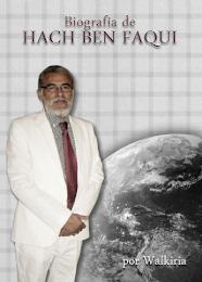 """""""Biografía de Hach Ben Faqui"""""""