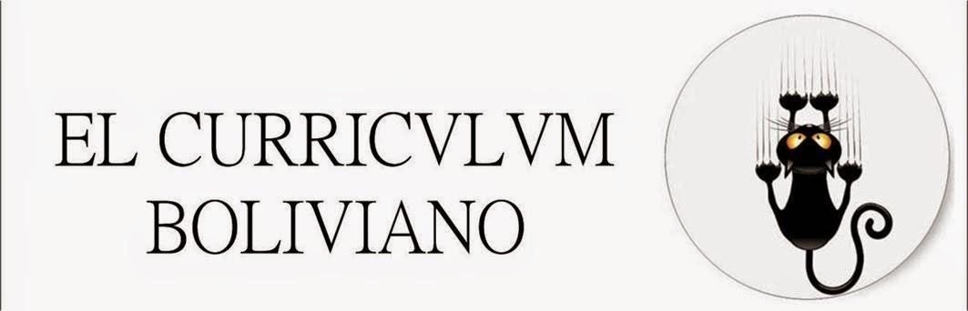 EL CURRICULUM BOLIVIANO