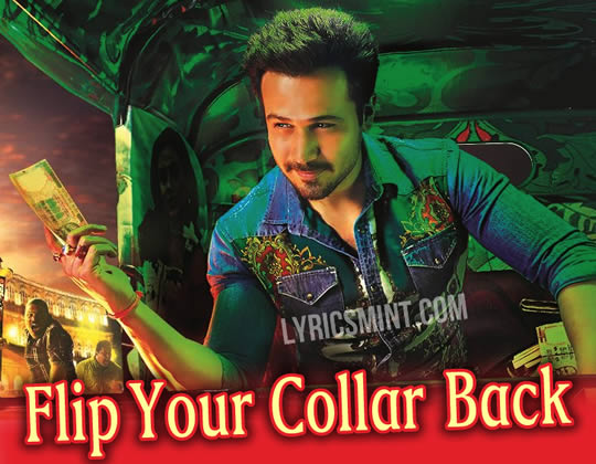 Flip Your Collar Back - Raja Natwarlal