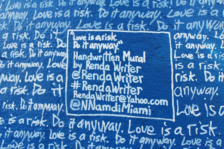 Renda Writer street art in Miami Art Basel 2014, Love is a Risk do it anyway