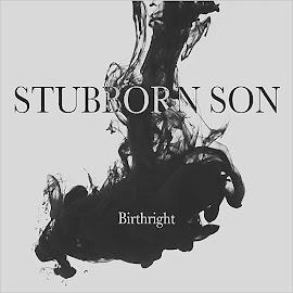 Stubborn Son – Birthright (2015)
