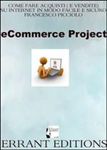 Come fare acquisti (e vendere) su internet in modo facile e sicuro - eBook