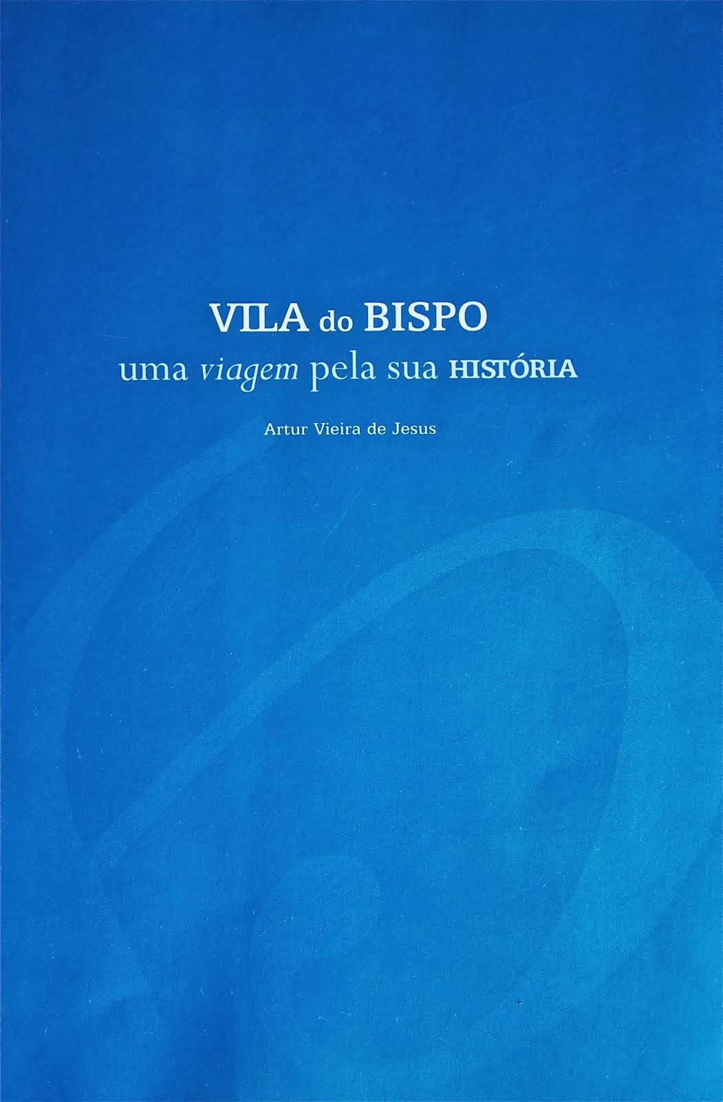 Vila do Bispo - uma viagem pela sua História