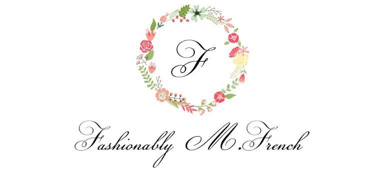 Fashionably M.French