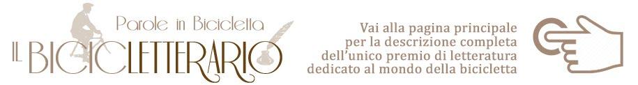 Pemio Nazionale di Poesia e Narrativa dedicato alla Bicicletta e al suo mondo