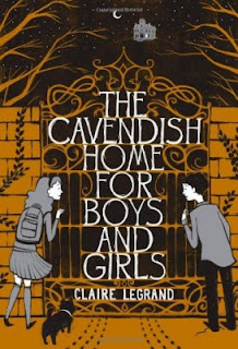 Cavendish Home for Boys and Girls Claire Legrand