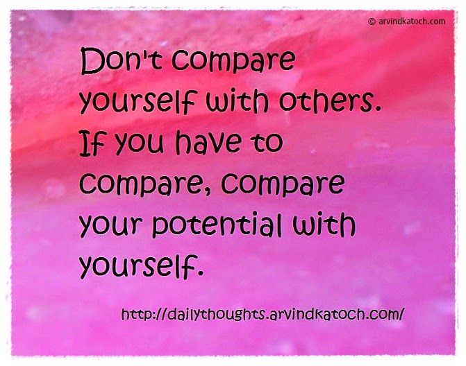 Compare, potential, Daily thought, Quote