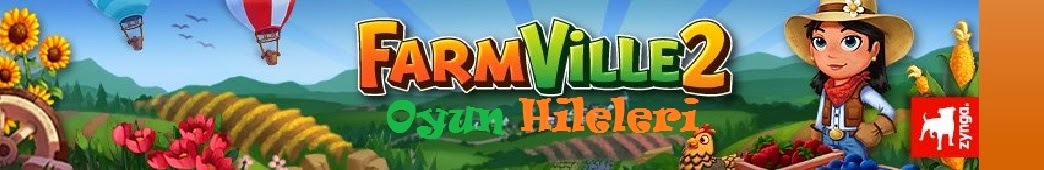 Farmville 2 Oyun Hileleri Grubu