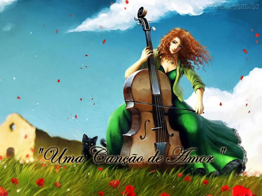 Uma canção de Amor