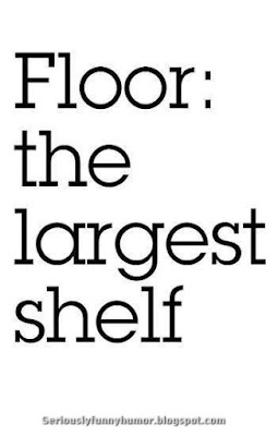 Floor - The largest shelf