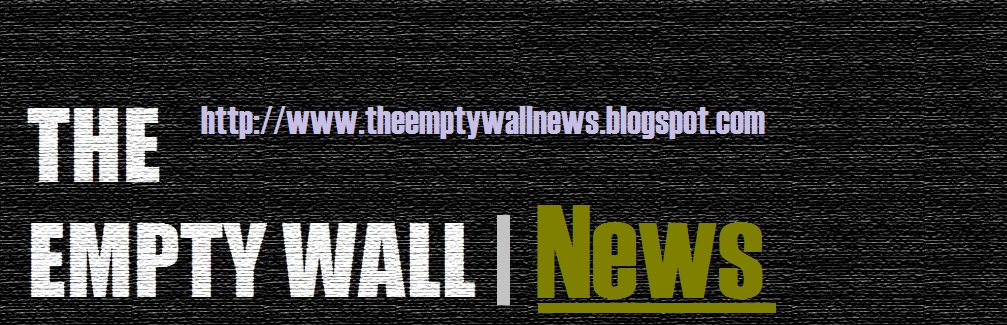 THE EMPTY WALL NEWS