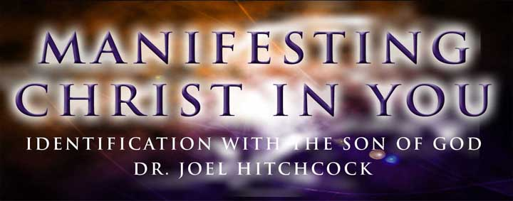 Manifesting Christ in You