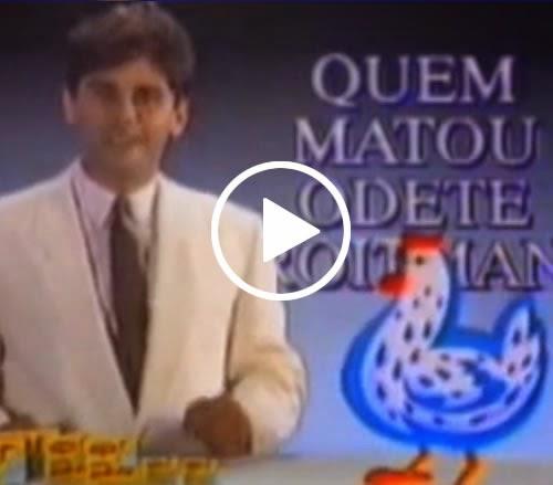 """Propaganda do Caldo Maggi com a promoção """"Quem matou Odete Roitman""""? Ação promocional de 1988 apresentada por César Filho."""