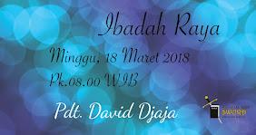 Ibadah Raya, Minggu 18 Maret 2018 Jam 08.00