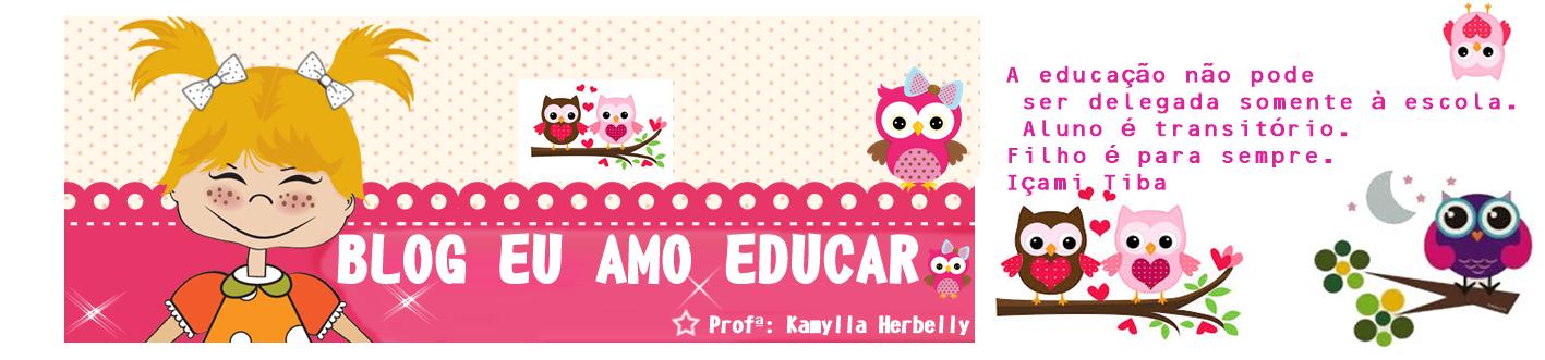 Blog   :) Blog Eu Amo Educar