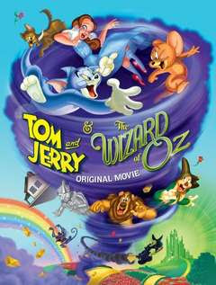 Tom and Jerry E o Mágico de Oz