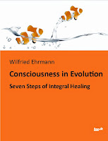 Consciousness in Evolution - Seven Steps of Integral Healing