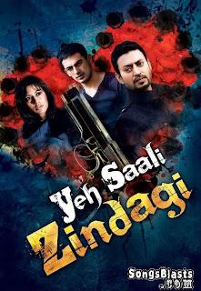 Yeh Saali Zindagi 2011 hindi movie free download
