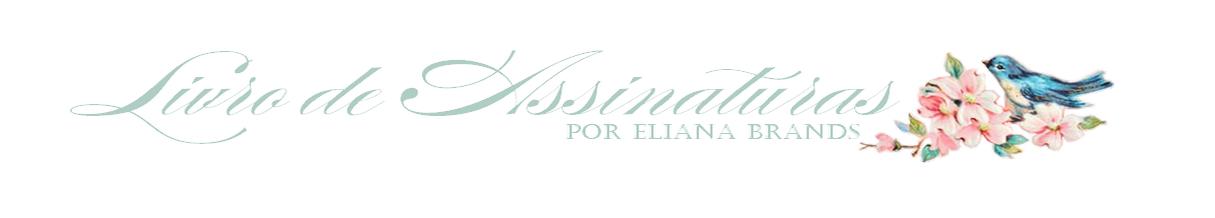 Livro de assinaturas por Eliana Brands