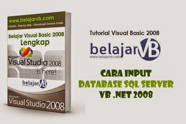 Cara Input Database SQL Server VB 2008