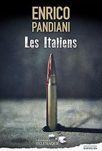 Les italiens - Enrico Pandiani - Editions Télémaque - 2014 - traduit de l'italien par Catherine Beaunier.