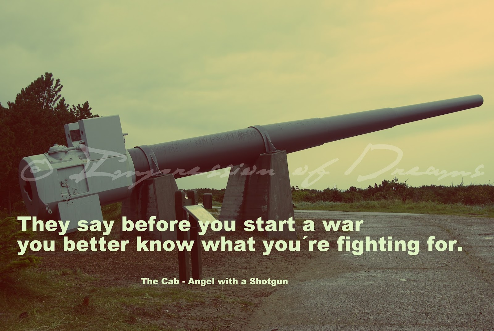 They say before you start a war you better know what you´re fighting for.