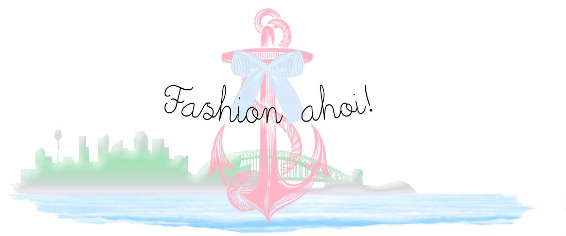 ♥ Fashion ahoi ♥