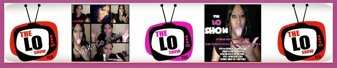 The Lo Show