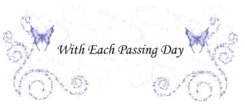 With Each Passing Day
