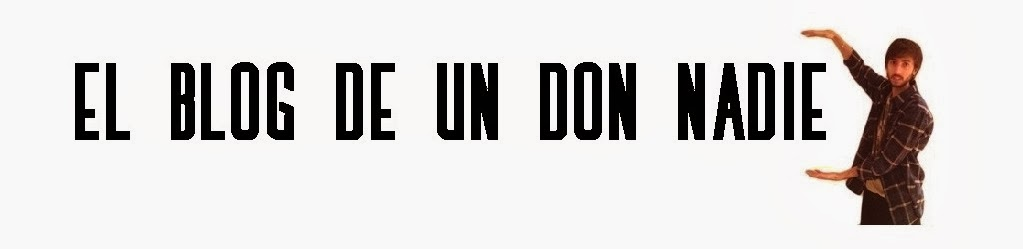 El Blog de un Don Nadie