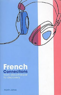 French Connections. From Discothèque to Discovery, la obra del periodista Martin James que cubre la historia del house francés conocido como French Touch