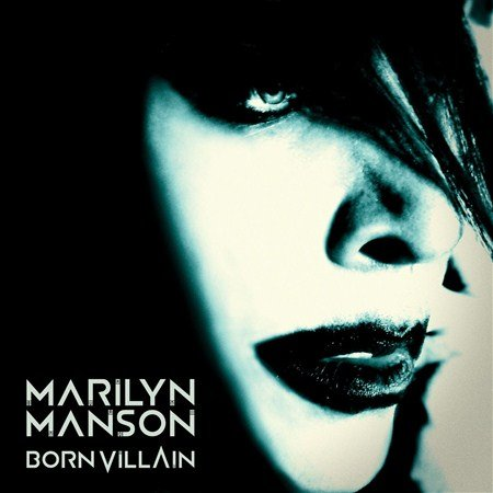 Marilyn Manson   Born Villain 2012