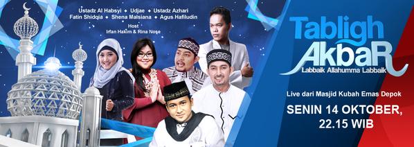 Saksikan Tabligh Akbar RCTI Pukul 22.15 WIB