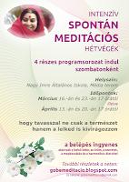 spontán meditációs hétvégék