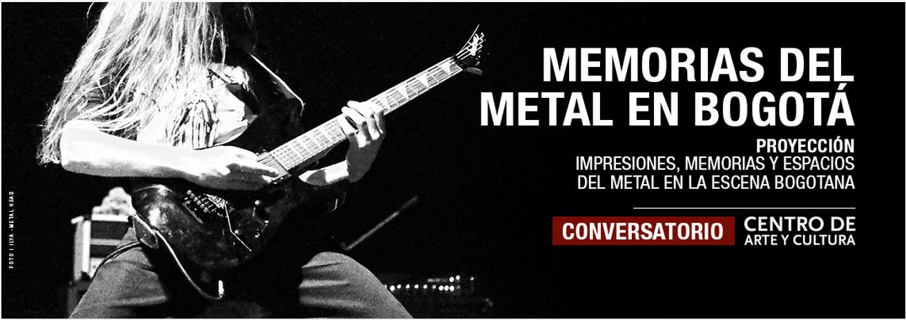 """Conversatorio """"Memorias del Metal en Bogotá"""""""
