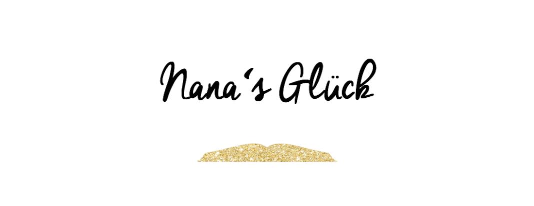 Nana's Glück