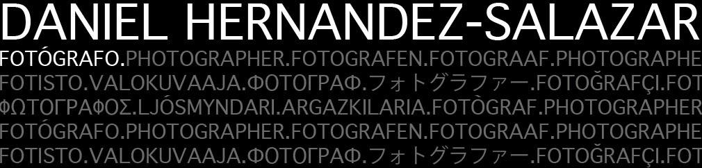 DANIEL HERNANDEZ-SALAZAR Fotografo / Photographer