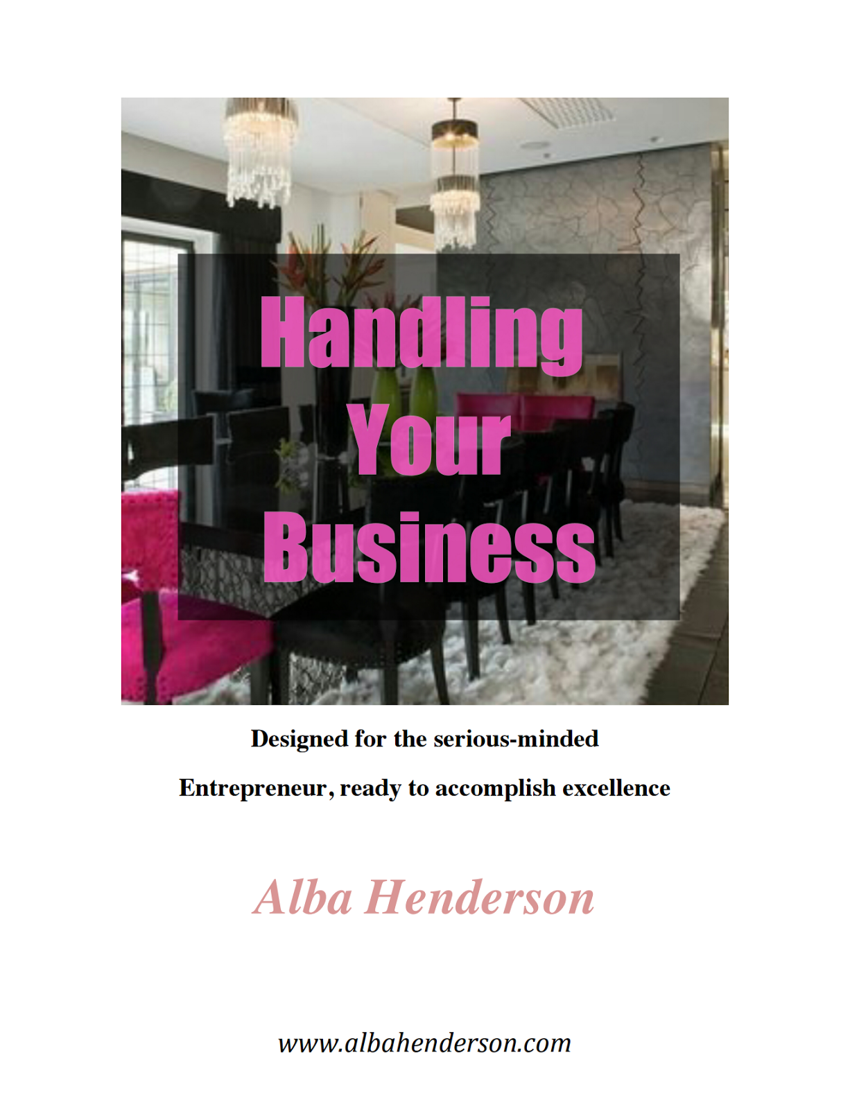 Handling Your Business Ebook - Now Only $1.00