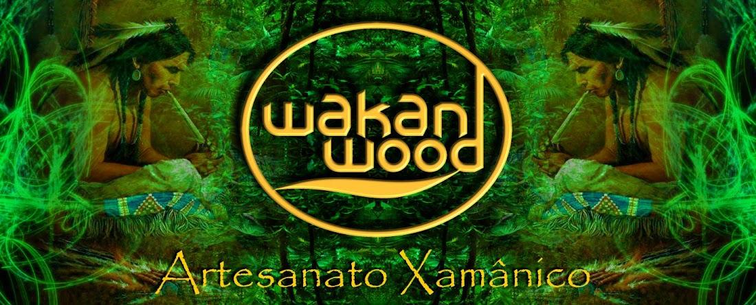 Wakan Wood - Artesanato Xamânico